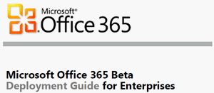 Office 365 Beta deployment guide
